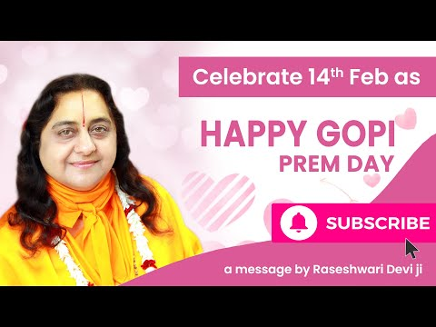 14th Feb Happy Gopi Prem Day Message by Raseshwari Devi Ji || Braj Gopika Seva Mission