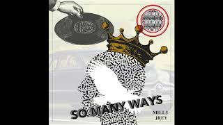 Mill$ ft Jrey - So Many Ways (Official Audio)