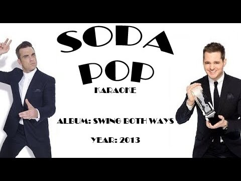 Robbie Williams & Michael Bublé | SODA POP | karaoke