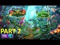 Tiny Tales: Heart of the Forest - Gameplay Part 2 - Hidden Object Games Walkthrough [STEAM] [PC]