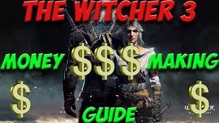 Ведьмак 3   Как БЫСТРО заработать МНОГО денег.