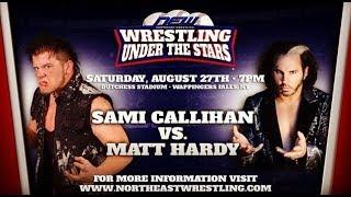 N.E.W Wrestling Under The Stars 5 Sami Callihan vs Broken Matt Hardy Highlights