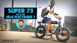 Le SUPER 73 débarque en France !! /Chronique_077