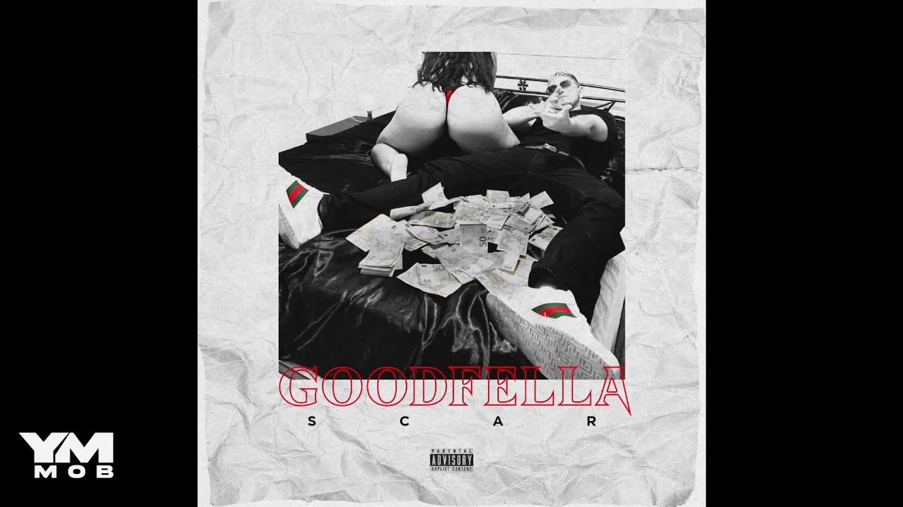 SCAR - GOODFELLA  (Official Audio)