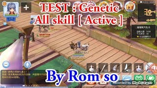 Ragnarok Mobile [ Sv.China ] : CBT - Test all skill [ Active ] - Genetic
