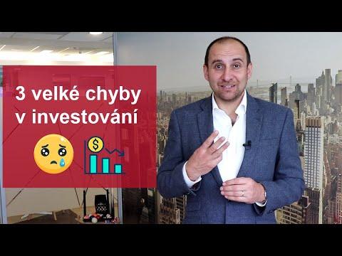 3 Velké Chyby, Které Lidé Dělají Při Investování