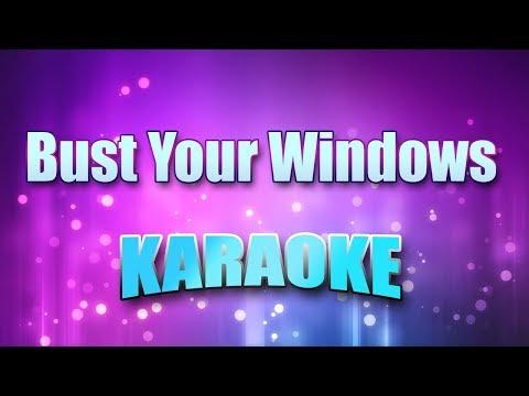 Jazmine Sullivan - Bust Your Windows (Karaoke version with Lyrics)