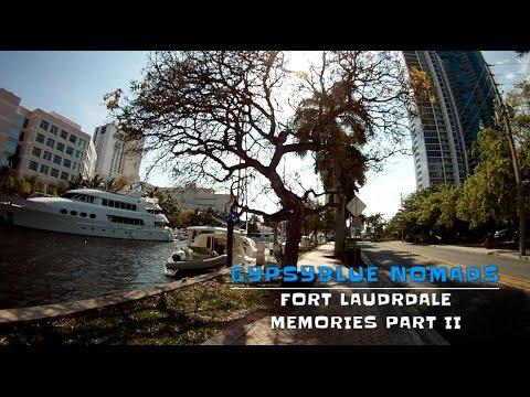 GypsyBlue Nomads: Fort Lauderdale Memories Part II