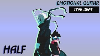 Dark Emo Rap Type Beat - Half | Emotional Hip Hop Guitar Instrumental Beat [FREE DOWNLOAD INSIDE ]