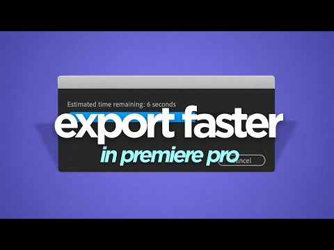 This Is How To Get FASTER EXPORTS In Premiere Pro!