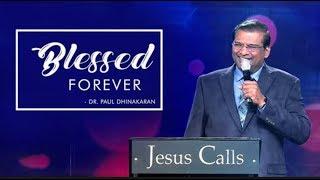 Blessed Forever   Dr. Paul Dhinakaran