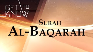 GET TO KNOW: Ep. 2 - Surah Al-Baqarah - Nouman Ali Khan - Quran Weekly