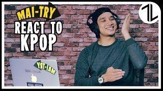 Gambar cover MAI TRY | Lelaki Try Dengar Lagu-Lagu K-POP