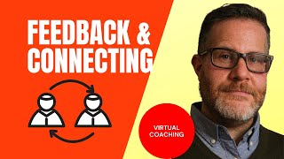Feedback and Connecting