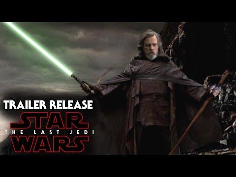 Star Wars The Last Jedi Trailer Release Date Range & New Details