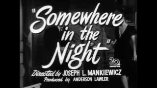 Somewhere in the Night (1946) Trailer
