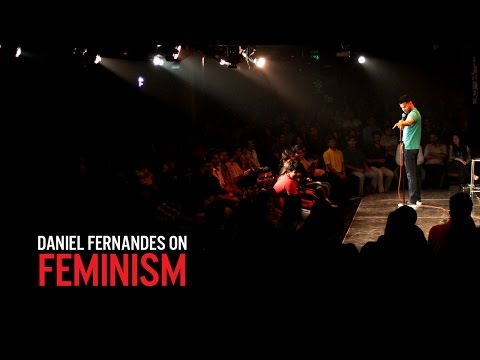 Feminism - Daniel Fernandes Stand-Up  Comedy