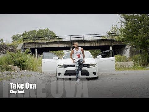 King Tank - Take Ova (Music Video)