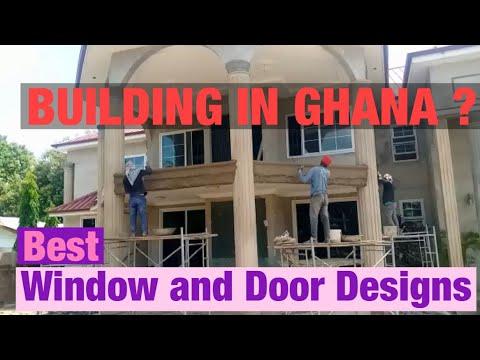 Building In Ghana | Window And Door Designs | Building a House In Ghana | Cost Of Building in Ghana
