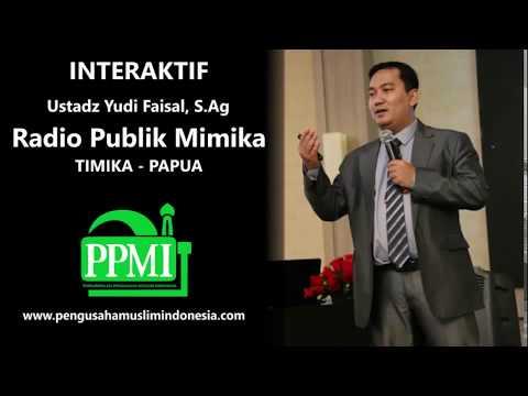 DIALOG INTERAKTIF  RADIO PUBLIK MIMIKA - TIMIKA - PAPUA - Ustadz Yudi Faisal S.Ag