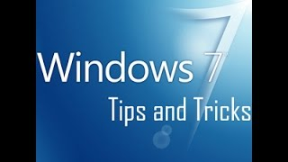 7 Hidden Windows 7 Tips and Tricks