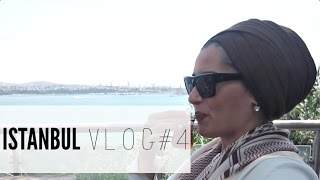 ISTANBUL VLOG#4