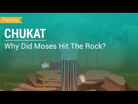Parshat Chukat: Why Did Moses Hit The Rock?
