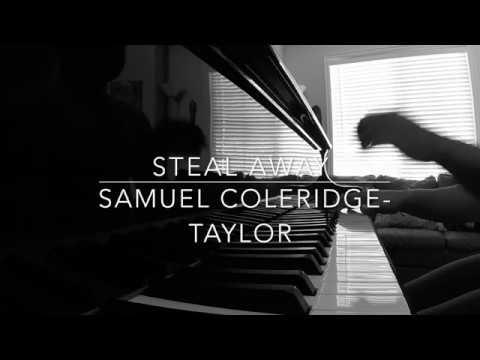 STEAL AWAY   Samuel Coleridge-Taylor No. 23 Op. 59