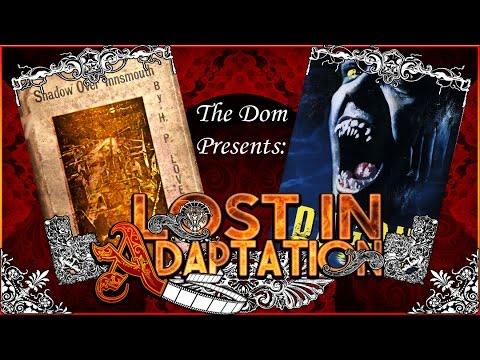 Dagon, Lost in Adaptation ~ The Dom