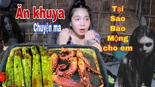 Huỳnh Như Vlogs Ăn Khuya Râu bạch tuộc luộc đậu bắp nướng bơ kể chuyện tâm linh chiêm bao mà có thật