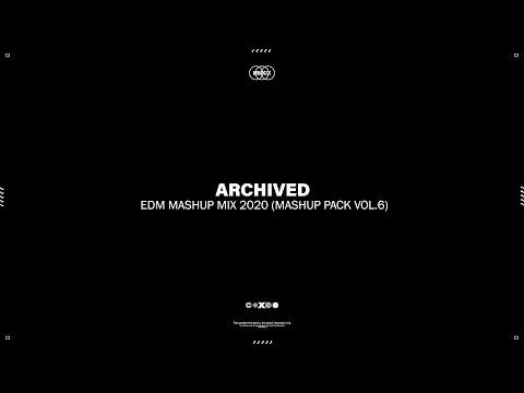 Best EDM Electro & Future House Mashup Party Mix 2020 (Mashup Pack Vol.6)