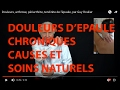 Vidéo  Comment soigner une douleur d'épaule : tendinite, arthrite, arthrose