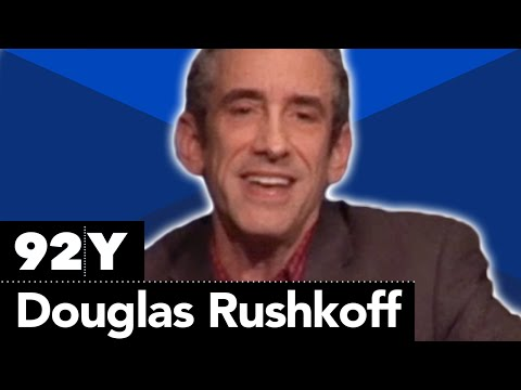 Douglas Rushkoff Deconstructs the Digital Economy