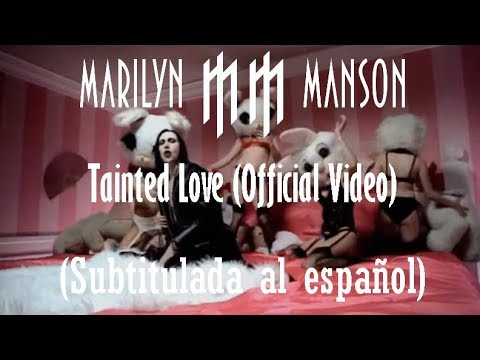 Marilyn Manson - Tainted Love (Official Video) (Subtitulada al español HD)