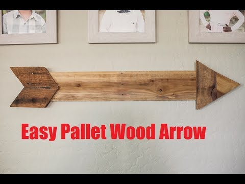Pallet Wood Arrow Build