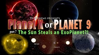 Giant ExoPlanet in our Solar System?! Or how The Sun stole Planet 9.