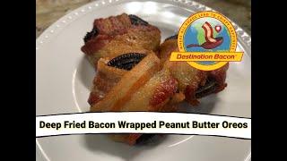 Deep Fried Bacon Wrapped Peanut Butter Oreos