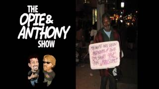 Opie and Anthony: Ant Was Annoyed by a Panhandler (03/15/2012)