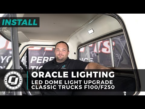 Ford F250 Install: Oracle Lighting LED Dome Light Upgrade For 1967-1972 F250s