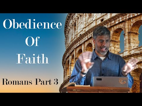 Destroying the Propaganda that Harms and Divides Us - Romans Series Sermon #3 - Finny Kuruvilla