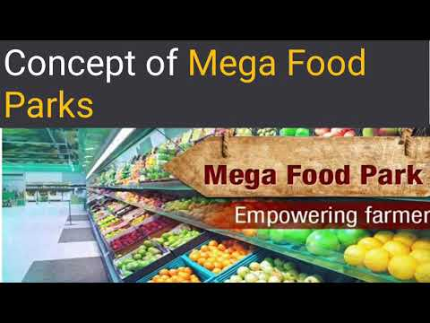 Concept Of Mega Food Parks In Hindi