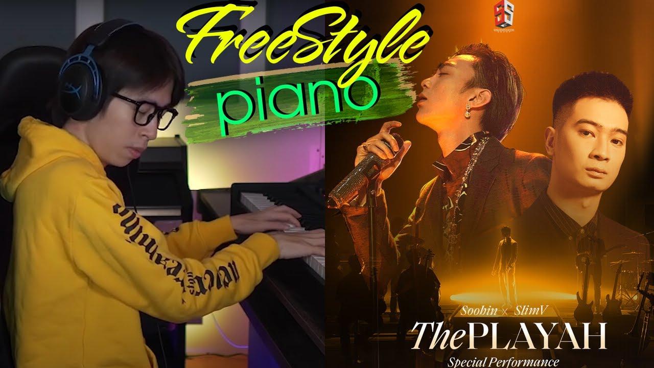 Freestyle Piano - THÁNG NĂM ( THE PLAYAH ) SOOBIN x SLIMV.