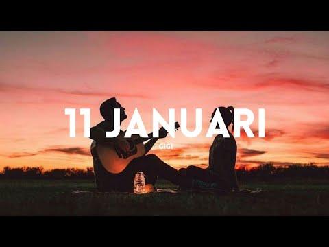 Gigi 11 Januari Lyrics