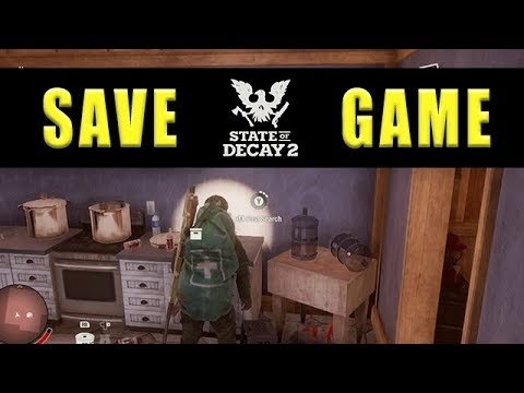 State Of Decay 2 save game - Saving explained