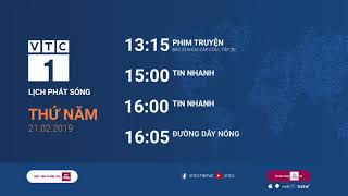 Lịch phát sóng VTC1 ngày 21/02/2019