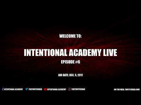 Intentional Academy Live - Episode 6