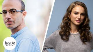 Yuval Noah Harari & Natalie Portman