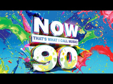 NOW That's What I Call Music! 90 - Official Playlist
