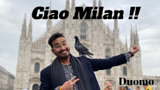 Milan Italy in two Days| 6 Best places to visit| Milan Cathedral| Shopping| Indian Food|