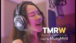 LAZYLOXY X OG-ANIC X URBOYTJ - TMRW【Cover by Muaymint】